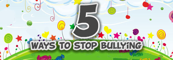 5 ways to stop bullying